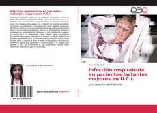 Portada del libro de Infección respiratoria en pacientes lactantes mayores en U.C.I.