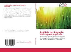 Обложка Análisis del impacto del seguro agrícola.