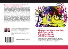 Capa do livro de Nuevas Adolescencias: del Centro de Estudiantes al #NiUnaMenos