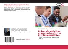 Capa do livro de Influencia del clima organizacional en un instituto educativo