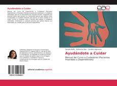 Capa do livro de Ayudándote a Cuidar