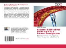 Buchcover von Factores Explicativos de los Lípidos e Índices Aterogénicos