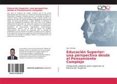 Bookcover of Educación Superior: una perspectiva desde el Pensamiento Complejo