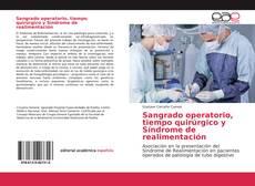 Portada del libro de Sangrado operatorio, tiempo quirúrgico y Síndrome de realimentación
