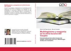 Bookcover of Multilingüismo y exogamia en la etnia tucana del Vaupés