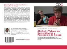 Portada del libro de Alcohol y Tabaco en Universitarios y Percepción de Riesgo