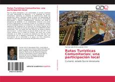 Portada del libro de Rutas Turísticas Comunitarias: una participación local