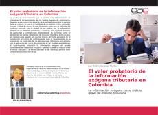 Borítókép a  El valor probatorio de la información exógena tributaria en Colombia - hoz