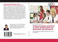 Capa do livro de Comunicación asertiva y ética profesional en docentes de primaria