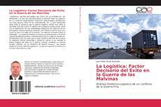 Capa do livro de La Logística: Factor Decisorio del Éxito en la Guerra de las Malvinas