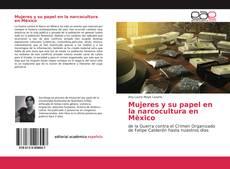Bookcover of Mujeres y su papel en la narcocultura en Mèxico