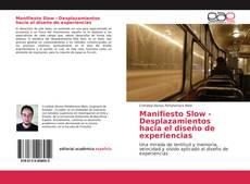 Portada del libro de Manifiesto Slow - Desplazamientos hacia el diseño de experiencias
