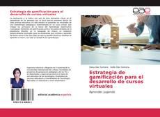 Bookcover of Estrategia de gamificación para el desarrollo de cursos virtuales