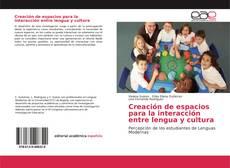 Обложка Creación de espacios para la interacción entre lengua y cultura