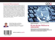 Bookcover of El uso de las TICS en la educación