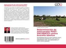 Couverture de Determinación de anticuerpos POST-VACUNALES contra brucella abortus