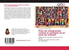 Bookcover of Plan de integración contra el rechazo en el aula de infantil