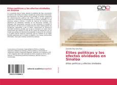 Bookcover of Élites políticas y los efectos olvidados en Sinaloa