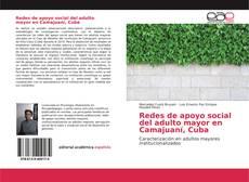 Bookcover of Redes de apoyo social del adulto mayor en Camajuaní, Cuba