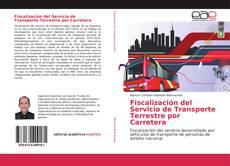 Fiscalización del Servicio de Transporte Terrestre por Carretera的封面