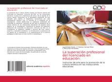 La superación profesional del licenciado en educación: kitap kapağı