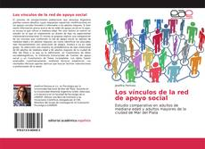 Bookcover of Los vínculos de la red de apoyo social