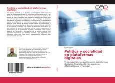 Portada del libro de Política y socialidad en plataformas digitales