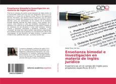 Bookcover of Enseñanza bimodal e Investigación en materia de Inglés Jurídico