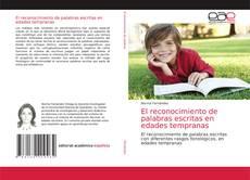 Portada del libro de El reconocimiento de palabras escritas en edades tempranas