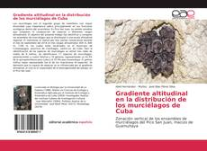 Borítókép a  Gradiente altitudinal en la distribución de los murciélagos de Cuba - hoz
