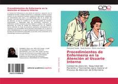 Bookcover of Procedimientos de Enfermería en la Atención al Usuario Interno