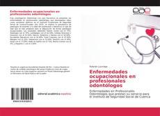 Portada del libro de Enfermedades ocupacionales en profesionales odontólogos