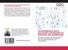 Investigación para personal entrenado en solución de problemas kitap kapağı