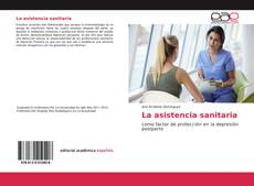 Bookcover of La asistencia sanitaria