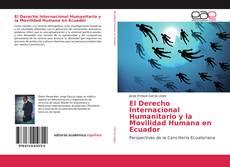 Portada del libro de El Derecho Internacional Humanitario y la Movilidad Humana en Ecuador