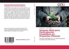 Bookcover of Sistema Web para Participación Ciudadana en Proyectos Mineros