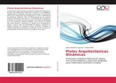 Bookcover of Pieles Arquitectónicas Dinámicas