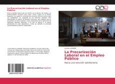 Bookcover of La Precarización Laboral en el Empleo Público