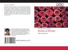 Rumbo al Mictlán的封面