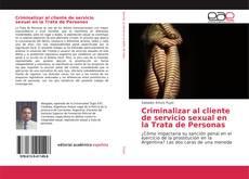 Portada del libro de Criminalizar al cliente de servicio sexual en la Trata de Personas