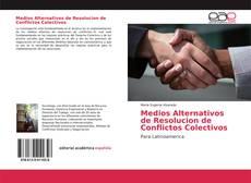 Couverture de Medios Alternativos de Resolucion de Conflictos Colectivos
