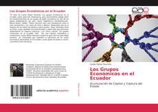 Portada del libro de Los Grupos Económicos en el Ecuador
