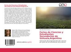 Portada del libro de Ferias de Ciencias y Estudiantes Secundarios de Ushuaia,Argentina