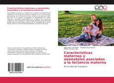 Обложка Características maternas y neonatales asociadas a la lactancia materna
