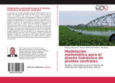 Обложка Modelación matemática para el diseño hidráulico de pivotes centrales