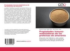 Bookcover of Propiedades inmuno-moduladoras de las proteínas de amaranto