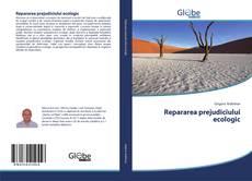 Copertina di Repararea prejudiciului ecologic