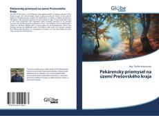 Bookcover of Pekárensky priemysel na území Prešovského kraja