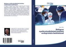 Couverture de Malignus nyelőcsőszűkületek kezelése endoprotézis beültetéssel