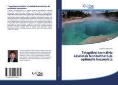 Borítókép a  Települési termálvíz készletek fenntartható és optimális használata - hoz